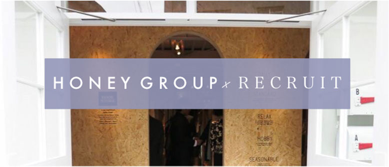 HONEY group recruit